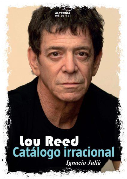 Portada del libro de Ignacio Juliá sobre Lou Reed.