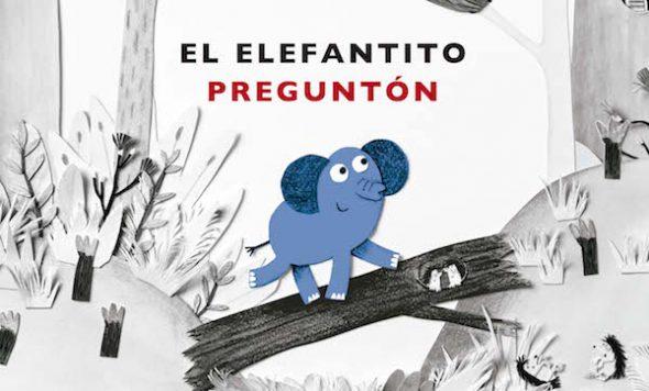 Detalle de la portada de 'El elefantito preguntón'