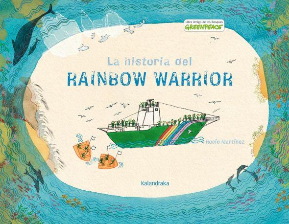 Portada de 'La historia del Rainbow Warrior'.