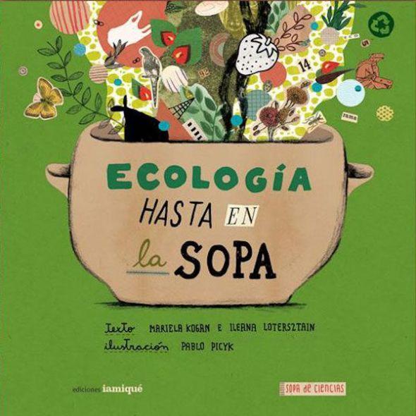 Portada del libro 'Ecología hasta en la sopa'