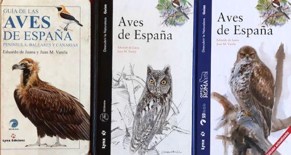 Las sucesivas ediciones del libro 'Aves de España'.