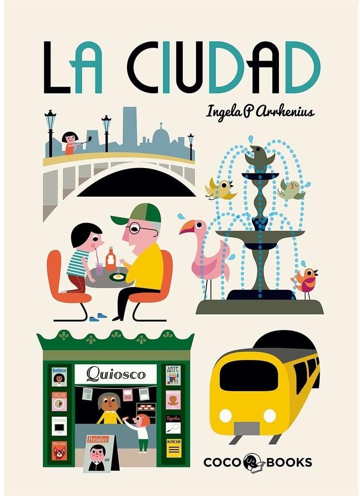 Libros infantiles. La Ciudad. Ingela P. Arrhenius. Coco Books. Elástica Magazine