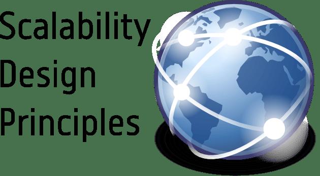 Scalability Design Principles
