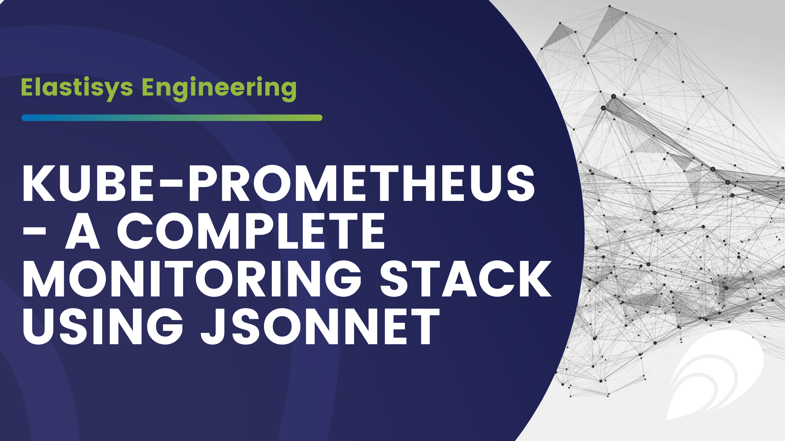 Kube-Prometheus – A Complete Monitoring Stack Using Jsonnet