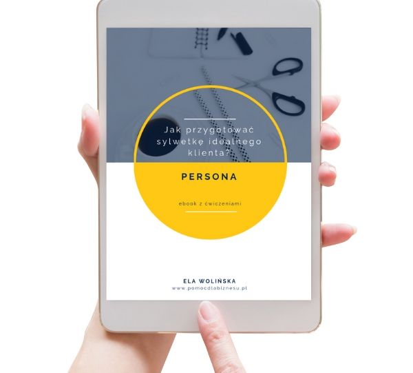"""ebook idealny klient, klient wirtualnej asystentki, Pobierz bezpłatnie ebook """"JAK PRZYGOTOWAĆ SYLWETKĘ IDEALNEGO KLIENTA?"""""""