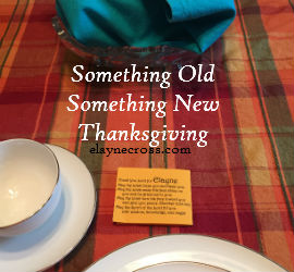 Something Old Something New Thanksgiving
