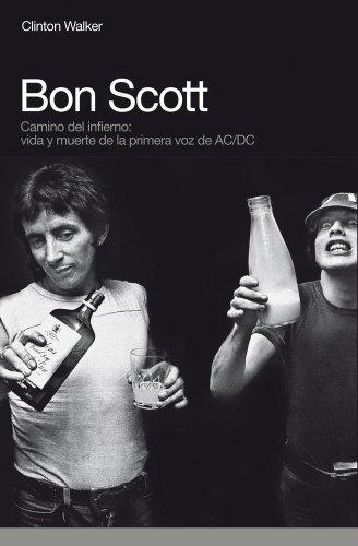 Bon Scott: Camino del Infierno