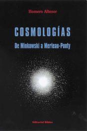 Cosmologías de Minkowski a Merleau-Ponty