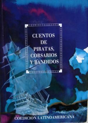Cuentos de Piratas Corsarios y Bandidos