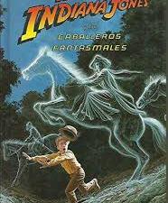El joven Indiana Jones y los caballeros fantasmales