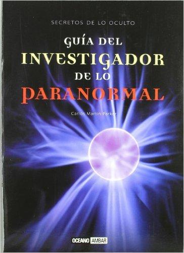 Guia del investigador de lo paranormal