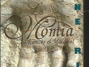 La Momia (o Ramses el Maldito)