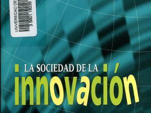 La sociedad de la innovación