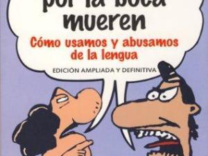 Los argentinos por la boca mueren