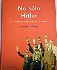 No sólo Hitler