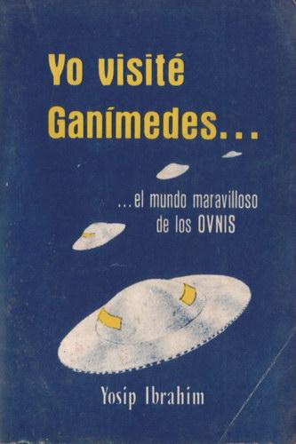 Yo visité Ganímedes.....