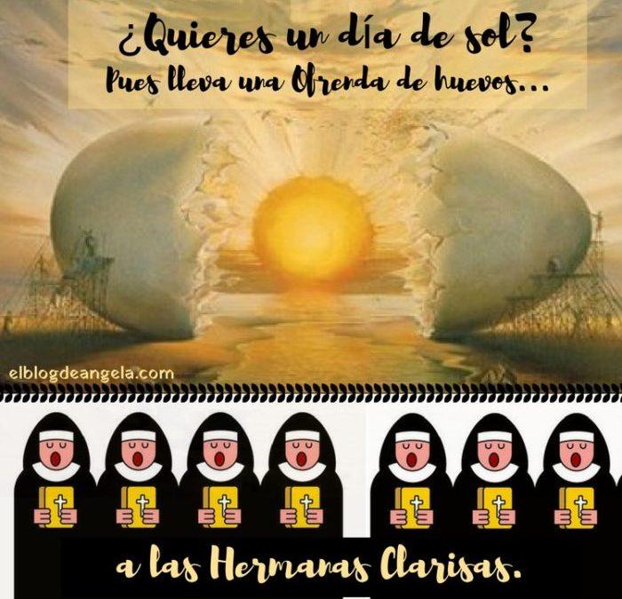 Ofrenda de huevos a las Monjas Clarisas