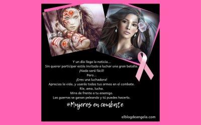 Mujeres en combate – Día Mundial del Cáncer de Mama