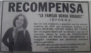 El secuestro Martha Nieves Ochoa, motivó que Noriega y el Cartel de Medellín estrecharan sus lazos.