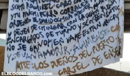 El Cartel de Ensenada aenazan a ex comandante en narcomanta colgada en puente