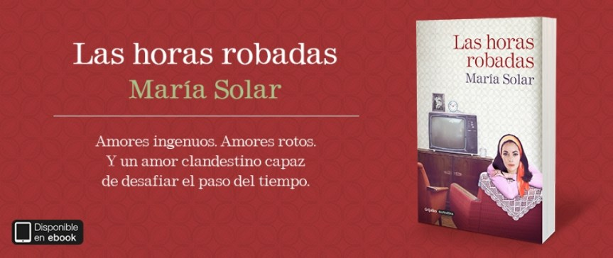 Tres generaciones demuestran que no hay edad para el amor en «Las horas robadas», de María Solar.