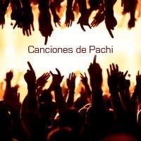 Canciones de Pachi (IX)