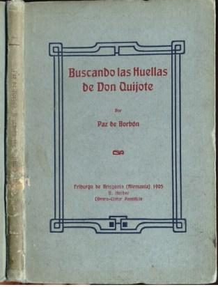 """Paz de Borbonen Buscando las huellas de Don Quijote, 1905 Iturria: """"Kixoteren irudi-bankua www.qbi2005.com"""""""