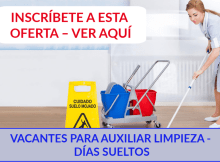VACANTES PARA AUXILIAR LIMPIEZA - DÍAS SUELTOS