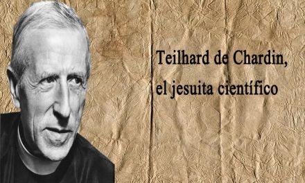 Teilhard de Chardin, el jesuita científico