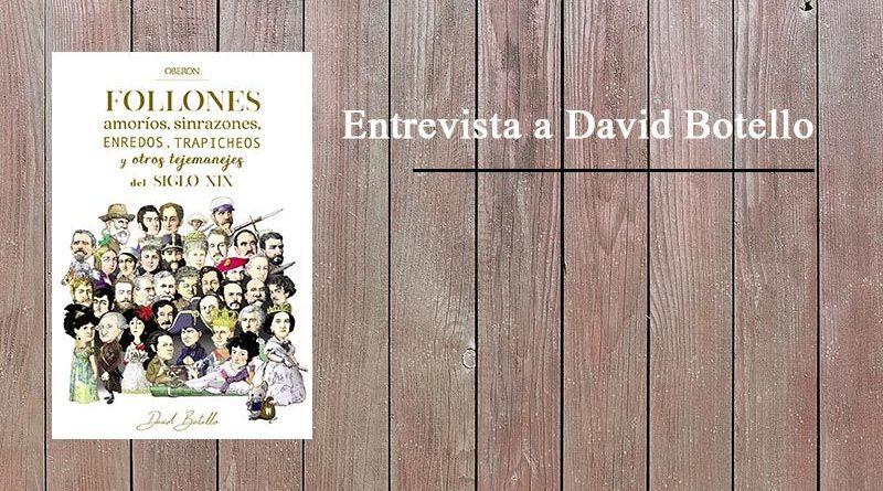 La Historia de España es un follón. Entrevista a David Botello