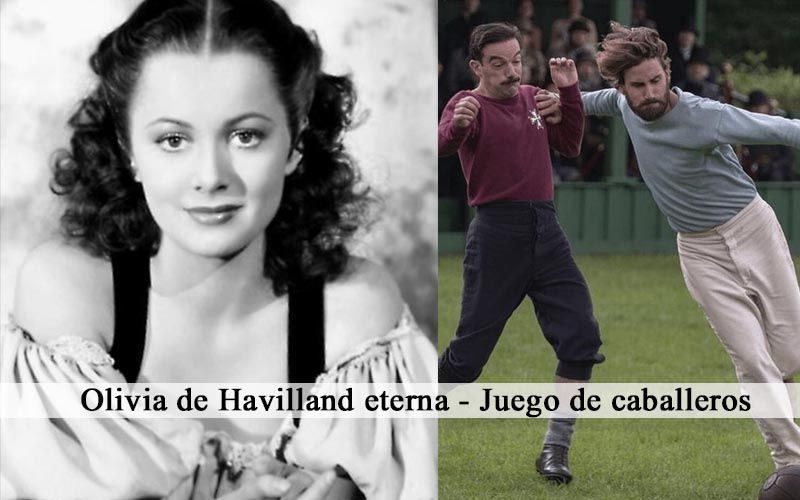 Olivia de Havilland eterna – Juego de caballeros