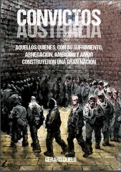 Convictos es una novela de Gerard Duelo