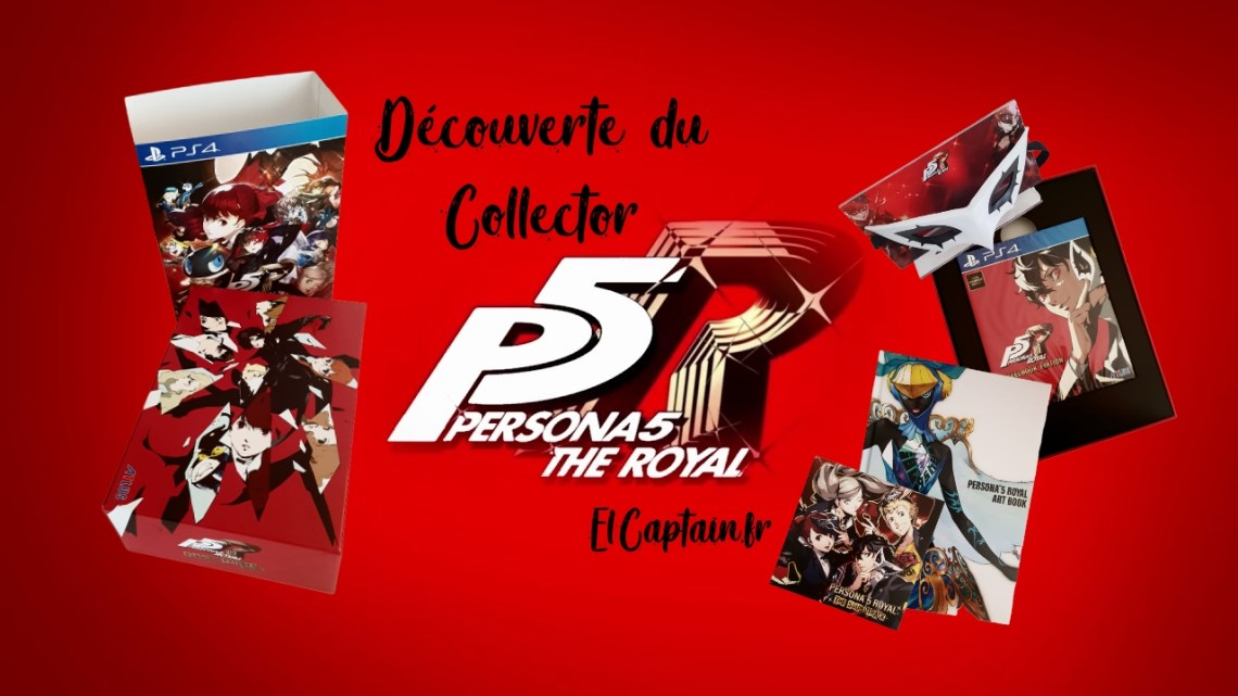 Unboxing – Persona 5 The Royal / Edition Collector