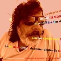 "Falleció el talentoso poeta sanjuanino Adrian Campillay, el ""Negro Campillay"""