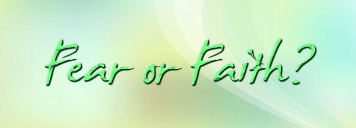 Fear-or-Faith