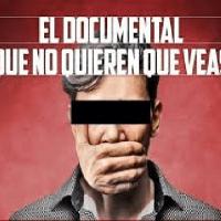 El documental que no quieren que veas
