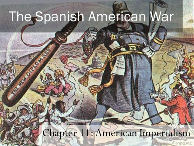 Chapter 11: American Imperialism.