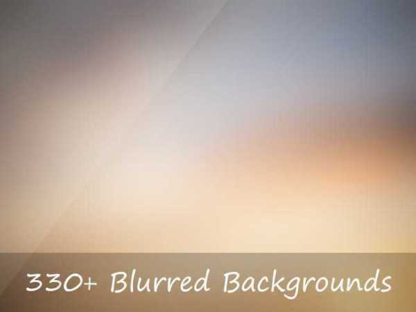 330+ Blurred Backgrounds