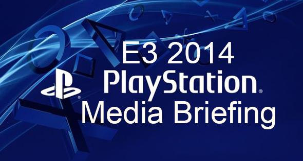 Sony E3 Press Conference Report