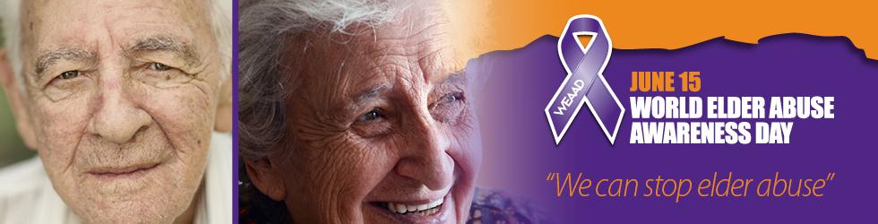 World Elder Abuse Awareness Day, June 15