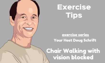 Chair Walking Balance Exercises