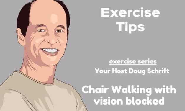 Chair Walking Balance Exercises
