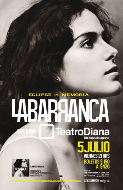 La Barranca @ Teatro Diana, 5 de julio
