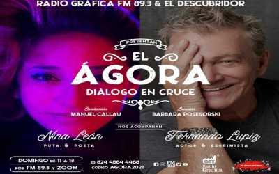 el Ágora – Diálogo en cruce – Encuentro N°4 Nina León y Fernando Lupiz