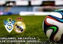 El Castilla remonta en Socuéllamos con todo en contra: UD Socuéllamos 1 – 3 RM Castilla