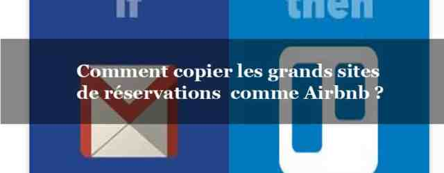 iftt-trello-gmail-copier-les-grands-sites-de-reservation-airbnb-booking-abritel
