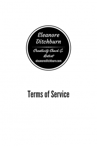 Terms of Service Eleanore Ditchburn eleanoreditchburn.com