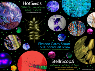 Hots Seeds & StellrScope: Exhibitions by Eleanor Gates-Stuart, Questacon and CSIRO Discovery Centre