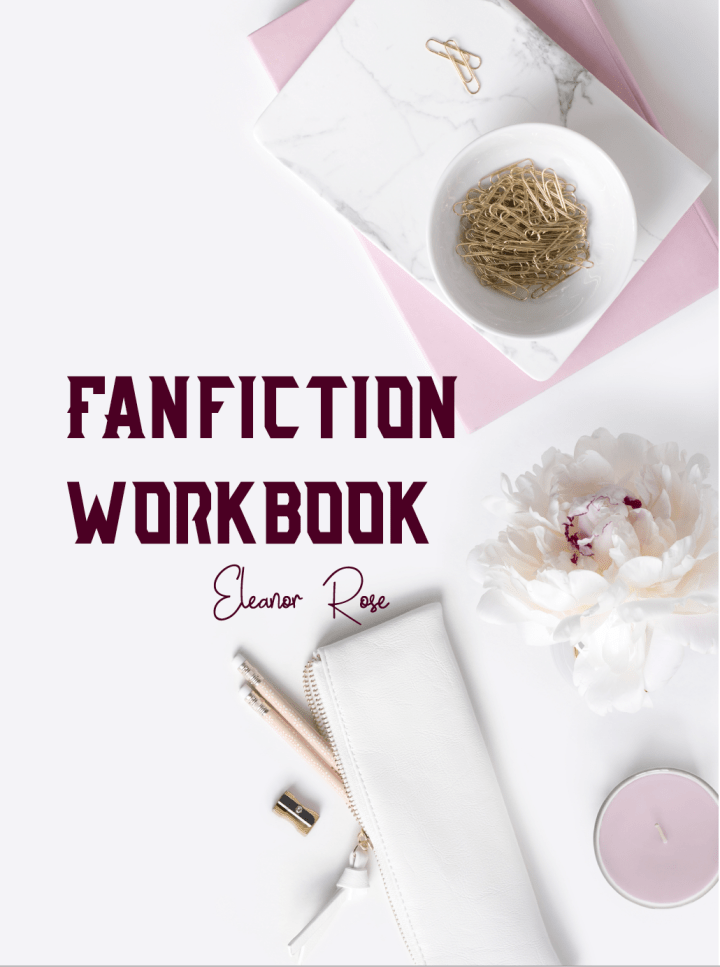 A Fanfiction Workbook