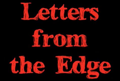 Letters from the Edge